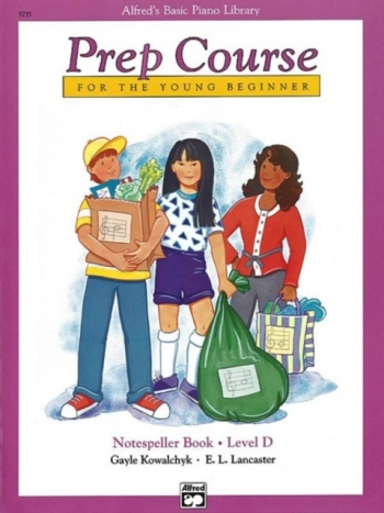 Alfred Basic Prep Course For The Young Beginner Notespeller Book: Level D