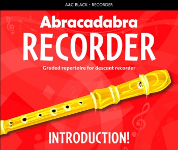 Abracadabra Recorder Introduction (Pupils Book) (A & C Black)