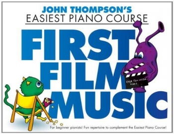 John Thompson's Easiest Piano Course: First Film Music