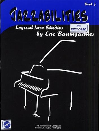 Jazzabilities Book 3 Piano  Book & CD (Eric Baumgartner)