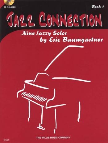 Jazz Connection Book 1 Piano Book & CD (Eric Baumgartner)