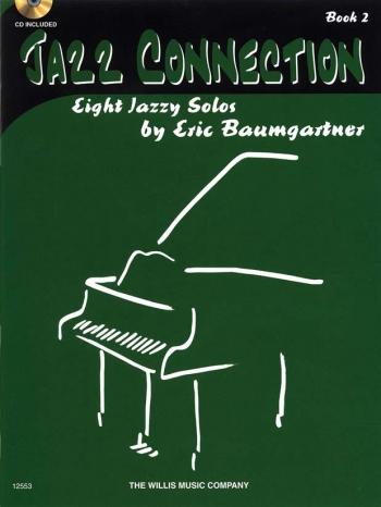 Jazz Connection Book 2 Piano Book & CD (Eric Baumgartner)