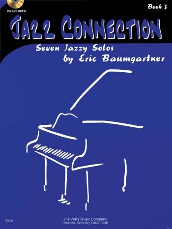 Jazz Connection Book 3 Piano Book & CD (Eric Baumgartner)