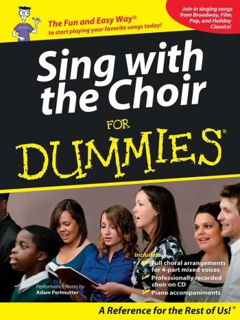Sing With The Choir For Dummies: SATB Bk&cd