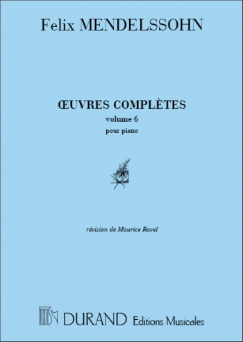 Oeuvres Complètes Vol.6: Piano Solo (Durand)