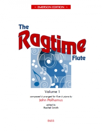 Ragtime Flute: Vol 1: Flute & Piano