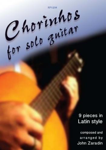 Chorinhos: 9 Pieces In Latin Style: Solo Guitar