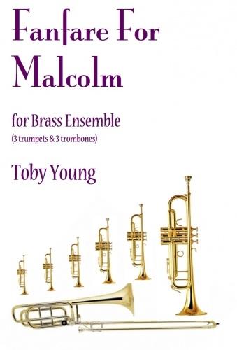 Fanfare For Malcolm: Brass Ensemble