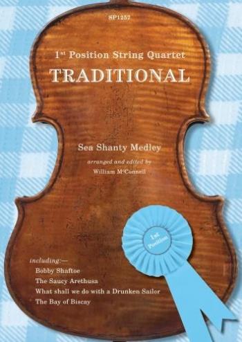 1st Position String Quartet: Traditional Sea Shanty Medley