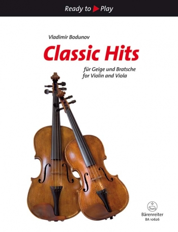 Ready To Play: Classic Hits For Violin & Viola: Duet (Bodunov)