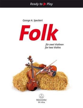 Ready To Play: Folk For 2 Violins: Duet (Speckert)