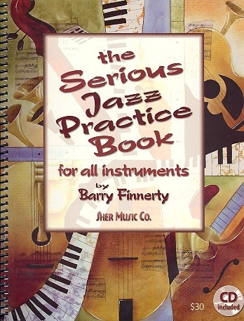 The Serious Jazz Practice Book Fro All Instruments: Book & CD (Finnerty)