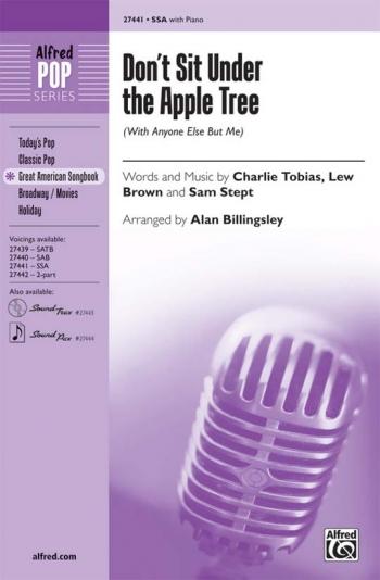 Don't Sit Under The Apple Tree SSA (Choir)