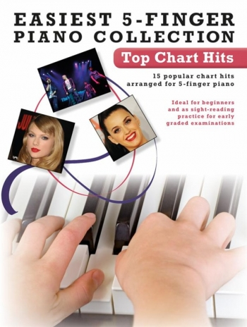 Easiest  5 Finger Piano Collection: Top Chart Hits: 15 Popular: Piano