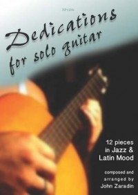 Dedications: 12 Pieces In Jazz & Latin Mood: Solo Guitar