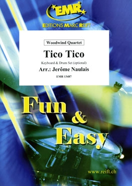 Tico Tico: Woodwind Quartet: Score & Parts