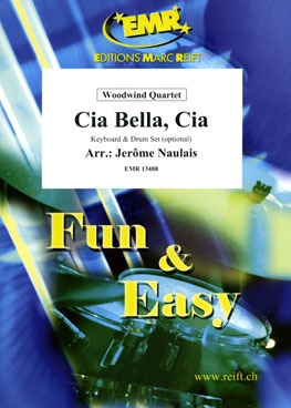 Cia Bella Cia: Woodwind Quartet: Score & Parts