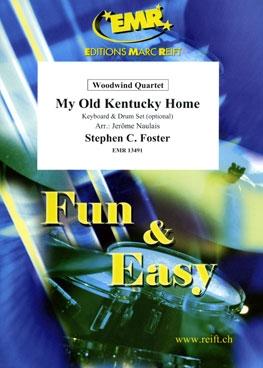 My Old Kentucky Home: Woodwind Quartet: Score & Parts