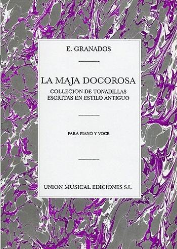 La Maja Dolorosa Tres Tonadillas Clccn De Tndlls : Voice & Piano (Archive)