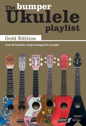Ukulele Playlist: Bumper Book Gold Edtion Words & Chords