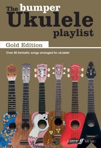 Ukulele Playlist: Bumper Book Gold Edition Words & Chords