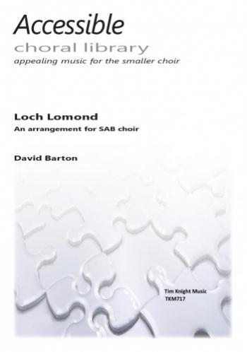 Loch Lomond: Vocal: SAB