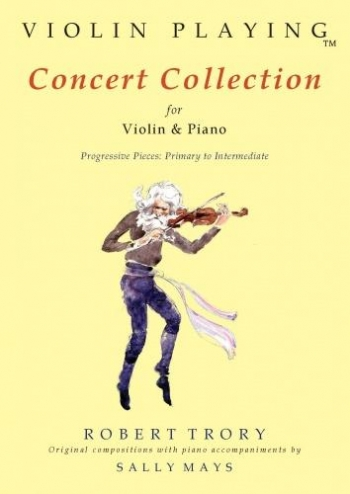 Violin Playing: Concert Collection: Primary To Intermediate