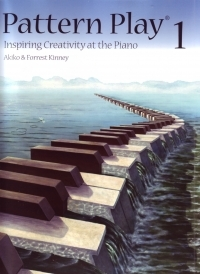 Pattern Play: Book 1: Piano