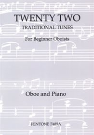 22 Traditional Tunes:  Oboe & Piano (Fentone)
