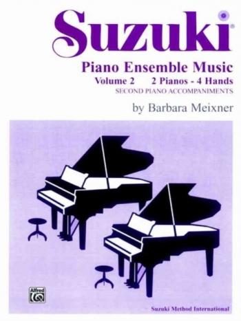 Suzuki Piano Ensemble Music, Volume 2 For Piano Duet