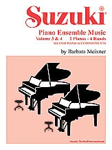 Suzuki Piano Ensemble Music, Volume 3 & 4 For Piano Duet