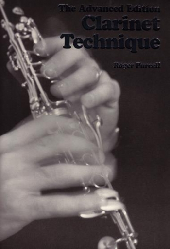 The Advanced Edition: Clarinet Technique (Purcell)