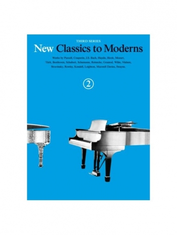 New Classics To Moderns: Book 2: Piano Solo