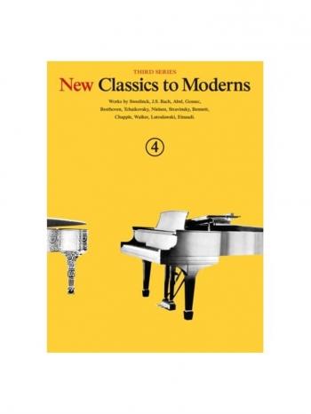 New Classics To Moderns: Book 4: Piano Solo
