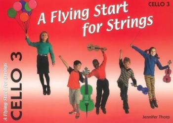 Flying Start For Strings: Cello 3 (thorp)