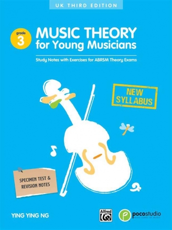 Music Theory For Young Musicians: Grade 3: Third Edition