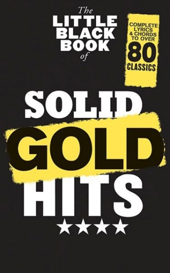 Little Black Book Of Solid Gold Hits: Lyrics & Chords