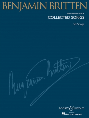 Collected Songs: 60 Songs: Medium /Low Voice & Piano