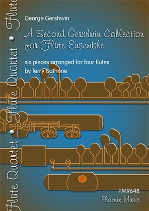 A Second Gershwin Collection For Flute Ensemble: 6 Pieces For Four Flutes
