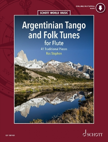 Argentinian Tango And Folk Tunes: 41 Traditional Pieces: Flute Book & CD