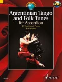 Argentinian Tango And Folk Tunes: 36 Traditional Pieces Accordion: Bk&cd