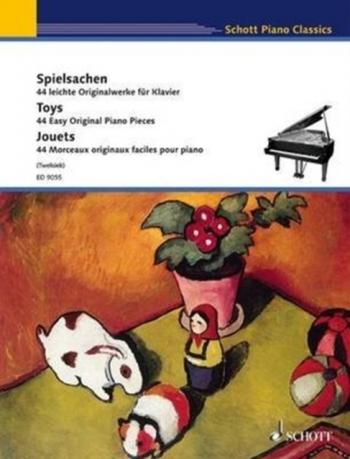 Toys: 44 Easy Original Pieces: Piano