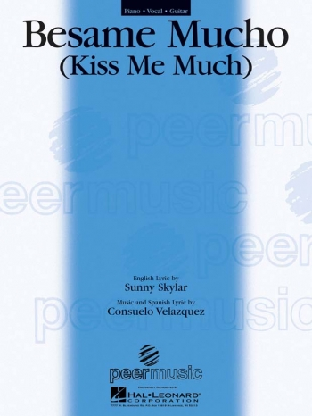 Besame Mucho (Kiss Me Much): Piano Vocal Guitar (Single Sheet)