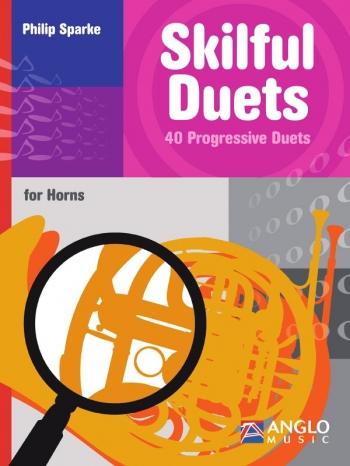 Skilful Duets For Horns (Sparke)
