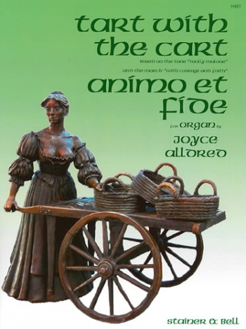 Tart With The Cart And Animo Et Fide: Organ