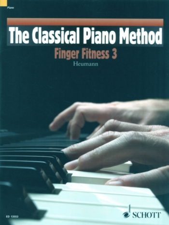 The Classical Piano Method: Finger Fitness 3: Heumann