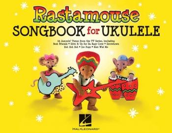 Rastamouse: Songbook For Ukulele