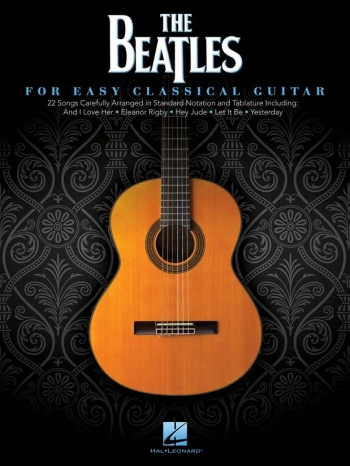 Beatles: For Easy Classical Guitar