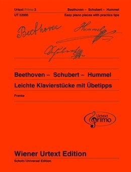 Easy Piano Pieces With Practising Tips -Beethoven/Schubert/Hummel: Urtext Primo
