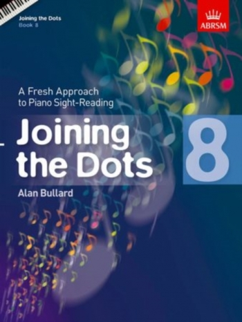 Joining The Dots: Piano Book 8: Fresh Approach To Sight-Reading (ABRSM)